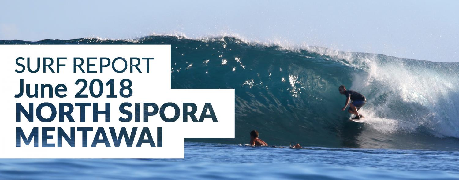 Mentawai Surf Report, June 2018