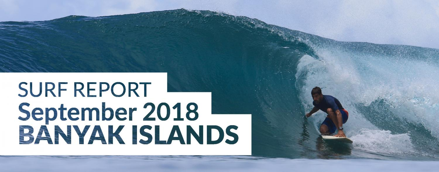 Banyak Surf Report September 2018